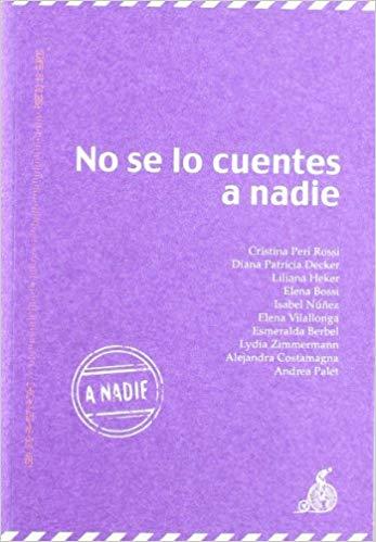 2019-04-20-No se lo cuentes a nadie (Cristina Peri Rossi y Esmeralda Bellver)